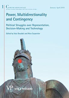 2018 - POWER, MULTIDIRECTIONALITY AND CONTINGENCY Political Struggles over Representation, Decision-Making and Technology