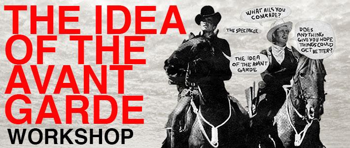 The Idea of the Avant Garde