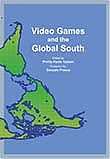 2019 - Video Games and the Global South