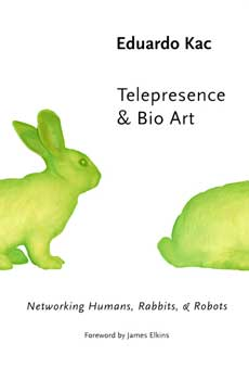 Telepresence and Bio Art